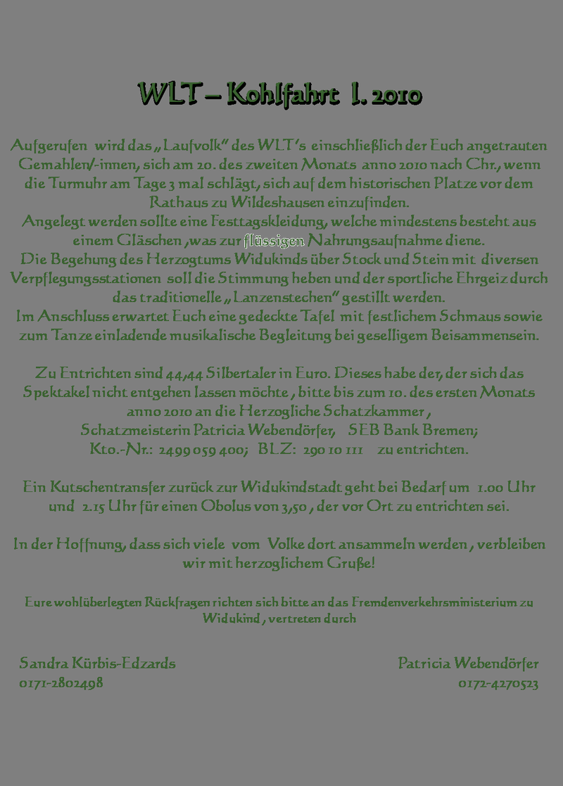 wlt.kohlfahrt, Einladung